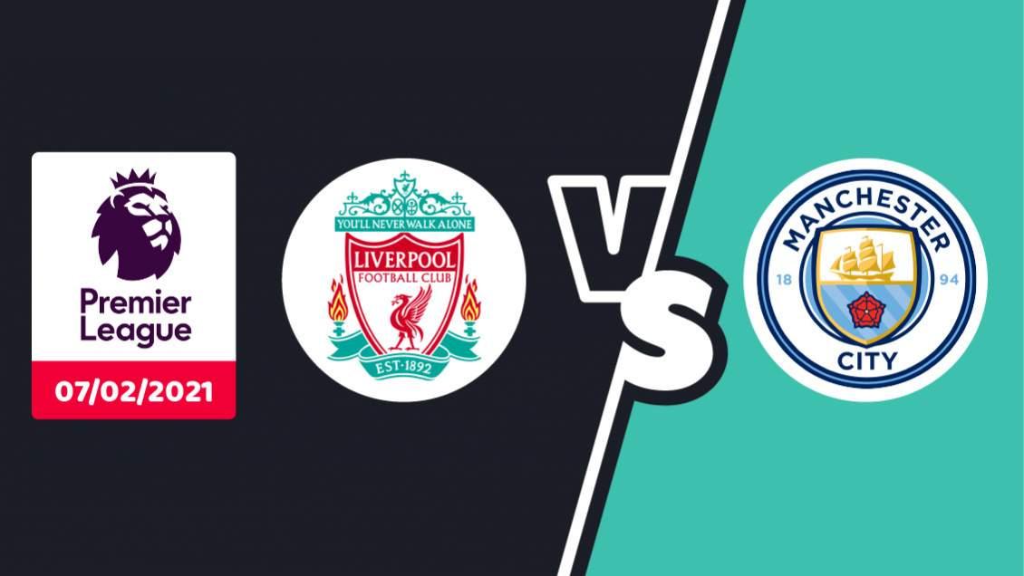Pronostic Liverpool Manchester City Premier League Dimanche 07 Février 2021