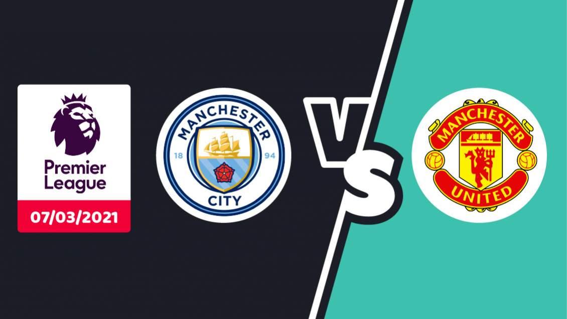Pronostic Manchester City Manchester United Premier League Dimanche 07 Mars 2021