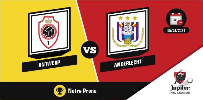 Pronostic Antwerp Anderlecht Jupiler Pro League Lundi 05 Avril 2021